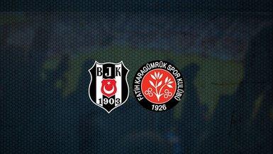 Hedef 3 puan! Beşiktaş - Fatih Karagümrük maçı ne zaman? Saat kaçta? Hangi kanalda canlı yayınlanaca