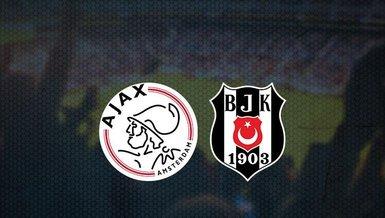 Ajax - Beşiktaş maçı ne zaman? Beşiktaş Şampiyonlar Ligi maçı saat kaçta ve hangi kanalda canlı yayı