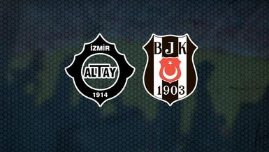 Altay - Beşiktaş maçı CANLI | Bjk maçı izle | Altay - BJK canlı skor