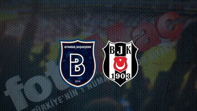 Başakşehir - Beşiktaş maçı ne zaman? Beşiktaş maçı hangi kanalda canlı yayınlanacak? Saat kaçta? | S