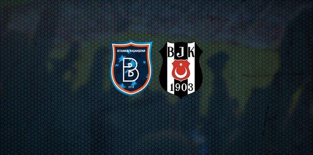 Medipol Başakşehir Beşiktaş maçı ne zaman, saat kaçta ve hangi kanalda canlı yayınlanacak? Muhtemel