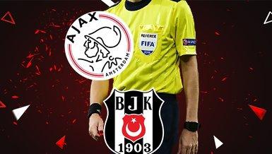 SON DAKİKA SPOR HABERİ-  UEFA Şampiyonlar Ligi'ndeki temsilcimiz Beşiktaş'ın Ajax maçı hakemi belli